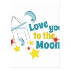 Love You The Moon! Postcard