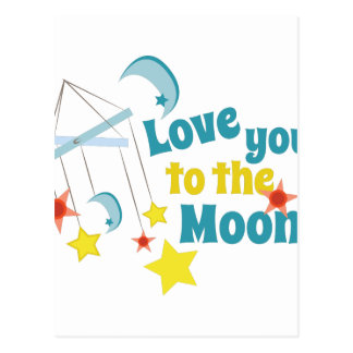 Love You The Moon! Postcard