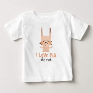 Love you this much baby T-Shirt