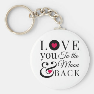 Love You to the Moon and Back Basic Round Button Key Ring