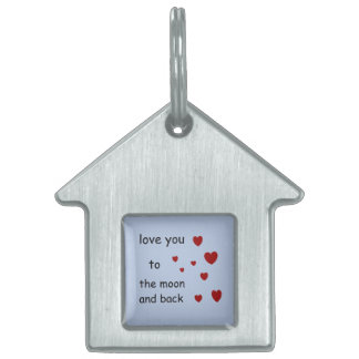 love you to the moon and back pet tag