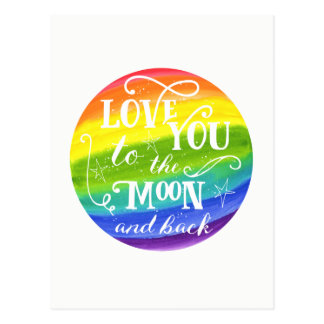 Love you to the moon and back rainbow postcard
