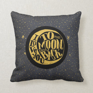 Love You To The Moon And Back - Stars Night Sky Cushion