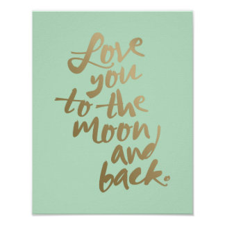 LOVE YOU TO THE MOON AND BACK | TYPOGRAPHY POSTER