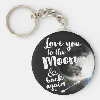 Love you to the Moon & back again • Space Design Key Ring