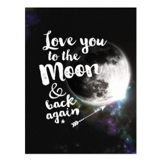 Love you to the Moon & back again • Space Design Postcard