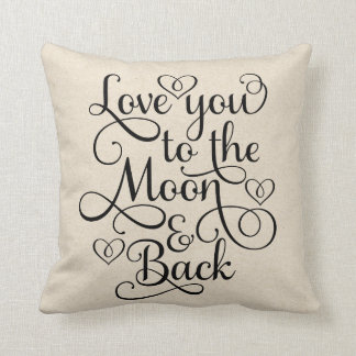 Love You To The Moon & Back Throw Cushion