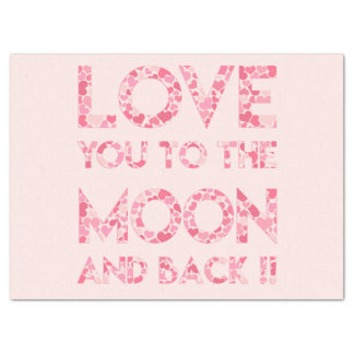 LOVE YOU TO THE MOON - Pink Hearts Tissue Paper