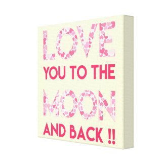 LOVE YOU TO THE MOON - Pink Hearts Wrapped canvas