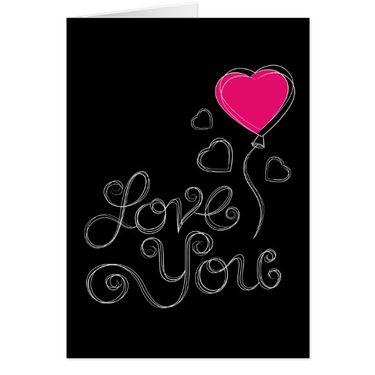 LOVE YOU - VALENTINE Card