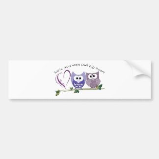 Love you with Owl my heart, cute Owls art Bumper Sticker