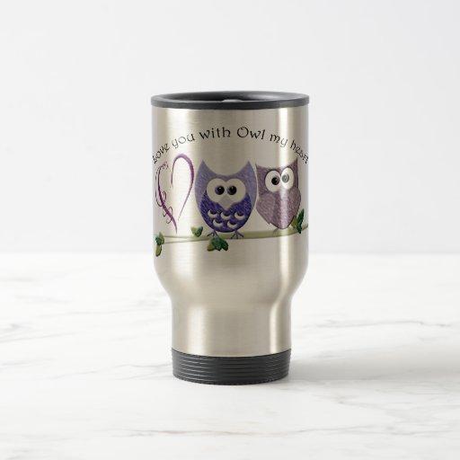 Love you with Owl my heart, cute Owls art gifts Coffee Mug