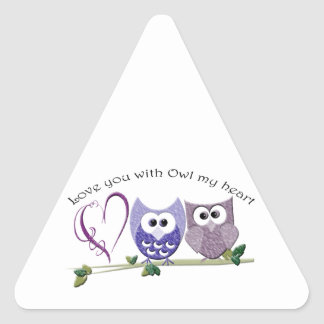 Love you with Owl my heart, cute Owls art gifts Triangle Sticker