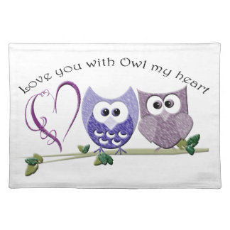 Love you with Owl my heart, cute Owls art Place Mat