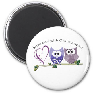 Love you with Owl my heart Magnet