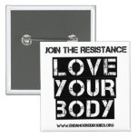 "Love Your Body 2"" square button"