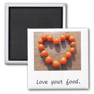 Love your food. magnet