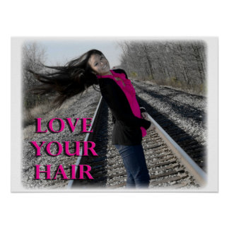 Love Your Hair! Poster