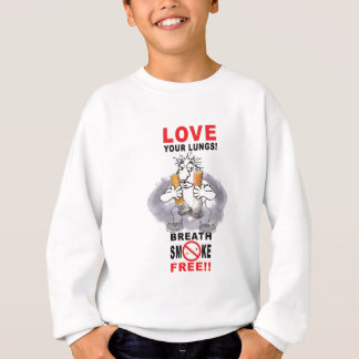 Love Your Lungs - Stop Smoking Sweatshirt