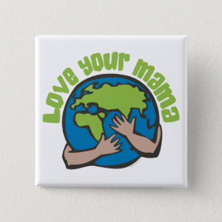Love Your Mama 15 Cm Square Badge