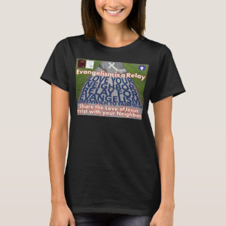 Love Your Neighbor Relay for Evangelism T-Shirt