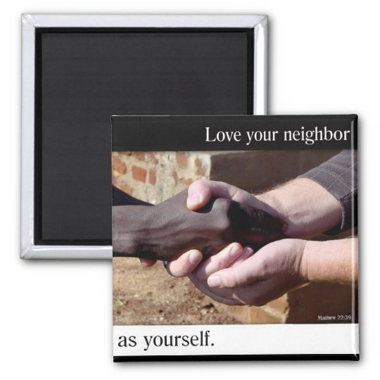 Love Your Neighbour magnet