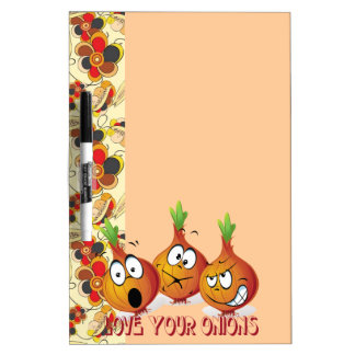 Love your onions Dry Erase Board