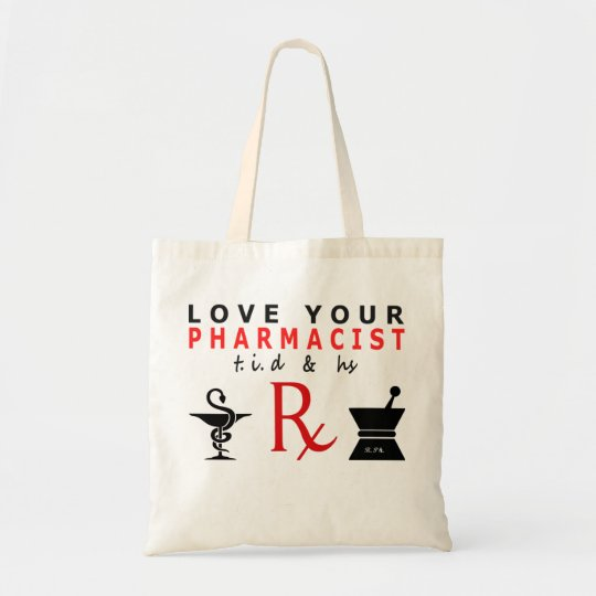 love your pharmacist tote