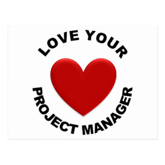 Love Your Project Manager Postcard