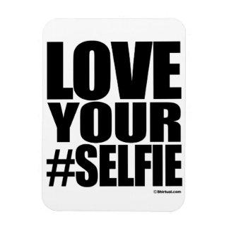 LOVE YOUR SELFIE RECTANGULAR MAGNETS