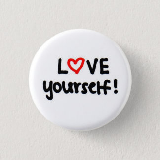 LOVE yourself! 3 Cm Round Badge