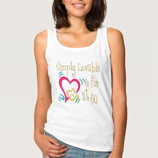 Loveable and Fun 60th Birthday Tank Top