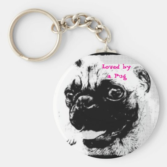 Loved by a Pug Basic Round Button Key Ring