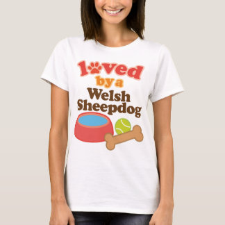 Loved By A Welsh Sheepdog (Dog Breed) T-Shirt