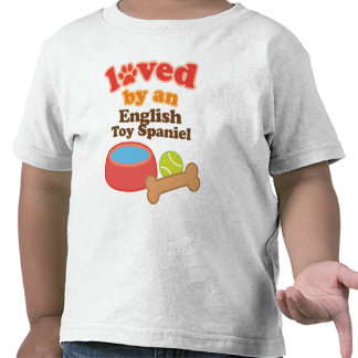 Loved By An English Toy Spaniel (Dog Breed) Tshirt