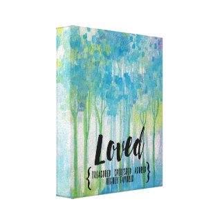 """Loved"" mantra over original artwork Canvas Print"