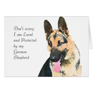 Loved & Protected By A German Shepherd Greeting Card