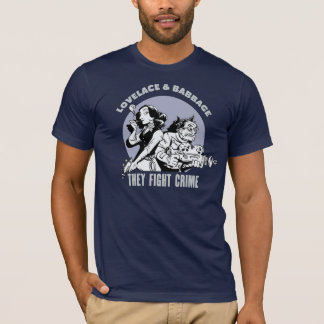 Lovelace and Babbage: They Fight Crime T-Shirt