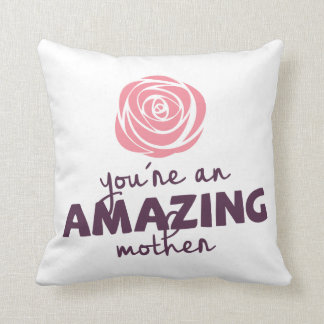 Lovely Amazing Mother Mother's Day | Throw Pillow