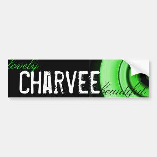 lovely, Charvee, beautiful Bumper Sticker