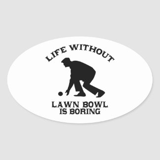 Lovely Lawn bowl DESIGNS Oval Sticker
