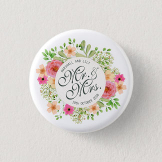 Lovely Mr. and Mrs. Floral Wedding Pin Button
