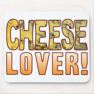 Lover Blue Cheese Mouse Pad