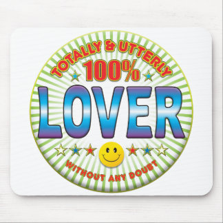 Lover Totally Mouse Pad