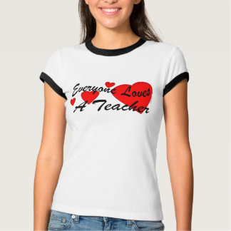 Loves a Teacher T Shirt