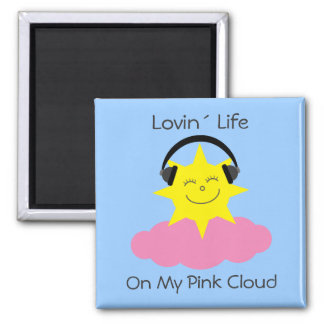 Lovin´ Life On My Pink Cloud sobriety magnet