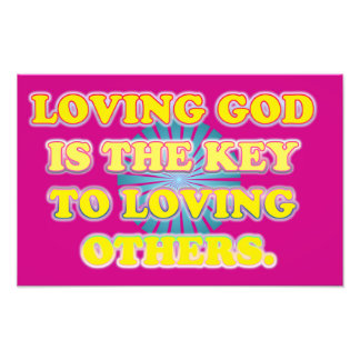 Loving God Is The Key To Loving Others. Photo