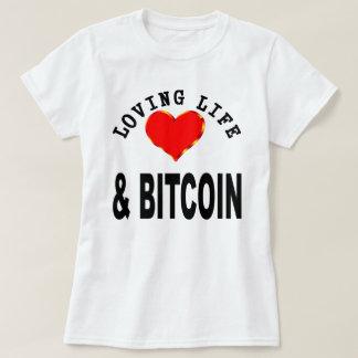 Loving Life And Bitcoin T-Shirt