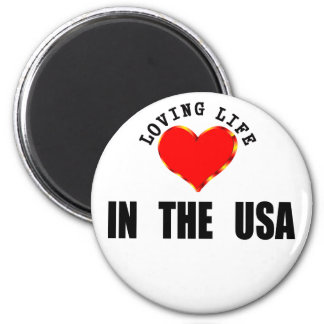 Loving Life In The USA 6 Cm Round Magnet