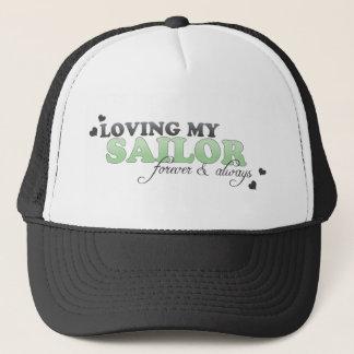 Loving my Sailor Forever & Always Trucker Hat